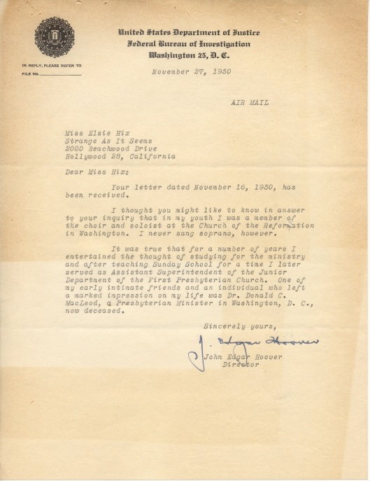 Hand signed letter from F.B.I. Director J. Edgar Hoover to Elsie Hix, producer of Strange as it Seems